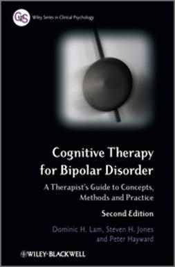 Hayward, Peter - Cognitive Therapy for Bipolar Disorder: A Therapist's Guide to Concepts, Methods and Practice, ebook