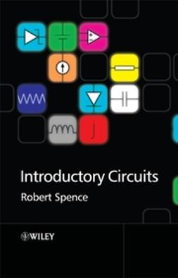 Spence, Robert - Introductory Circuits, e-bok