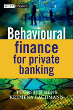 Hens, Thorsten - Behavioural Finance for Private Banking, e-bok