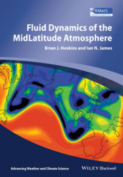 Hoskins, Brian J. - Fluid Dynamics of the Mid-Latitude Atmosphere, ebook