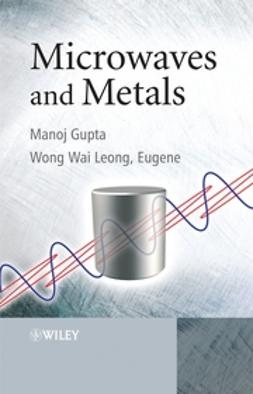 Gupta, Manoj - Microwaves and Metals, ebook