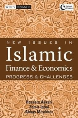 Askari, Hossein - New Issues in Islamic Finance and Economics: Progress and Challenges, e-kirja