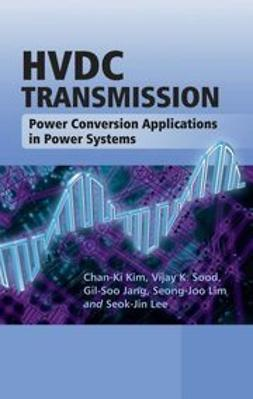 Jang, Gil-Soo - HVDC Transmission: Power Conversion Applications in Power Systems, e-kirja