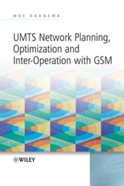 Rahnema, Moe - UMTS Network Planning, Optimization, and Inter-Operation with GSM, ebook