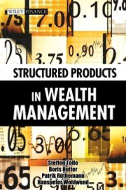 Tolle, Steffen - Structured Products in Wealth Management, ebook