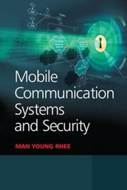 Rhee, Man Young - Mobile Communication Systems and Security, e-kirja