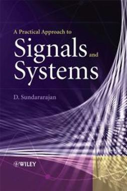 Sundararajan, D. - A Practical Approach to Signals and Systems, e-bok