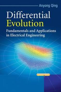 Qing, Anyong - Differential Evolution: Fundamentals and Applications in Electrical Engineering, ebook