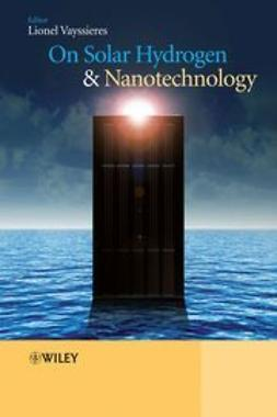 Vayssieres, Lionel - On Solar Hydrogen and Nanotechnology, e-bok