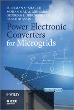 Sharkh, Suleiman M. - Power Electronic Converters for Microgrids, ebook