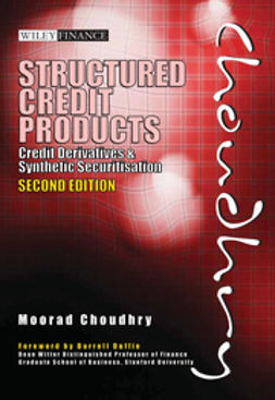 Choudhry, Moorad - Structured Credit Products: Credit Derivatives and Synthetic Securitisation, ebook
