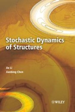 Chen, Jianbing - Stochastic Dynamics of Structures, ebook