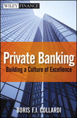 Collardi, Boris F. J. - Private Banking: Building a Culture of Excellence, ebook