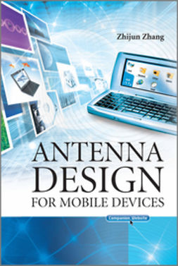 Zhang, Zhijun - Antenna Design for Mobile Devices, e-kirja