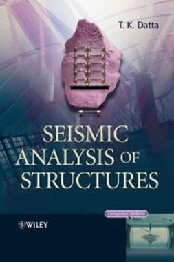 Datta, T. K. - Seismic Analysis of Structures, ebook