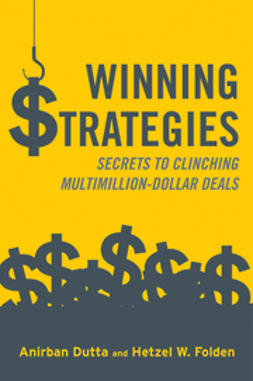 Dutta, Anirban - Winning Strategies: Secrets to Clinching Multimillion-Dollar Deals, e-bok