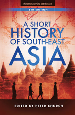 Church, Peter - A Short History of South-East Asia, ebook
