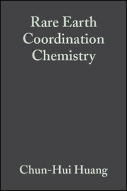 Huang, Chun-Hui - Rare Earth Coordination Chemistry: Fundamentals and Applications, e-kirja
