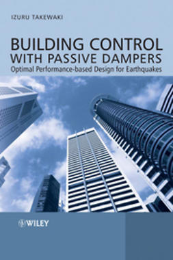 Takewaki, Izuru - Building Control with Passive Dampers: Optimal Performance-based Design for Earthquakes, ebook
