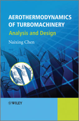 Chen, Naixing - Aerothermodynamics of Turbomachinery: Analysis and Design, ebook