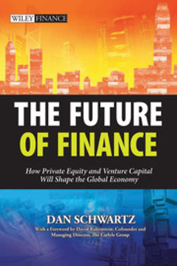 Rubenstein, David - The Future of Finance: How Private Equity and Venture Capital Will Shape the Global Economy, e-kirja