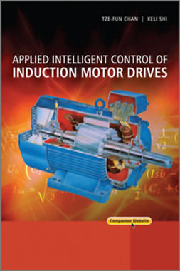Chan, Tze-Fun - Applied Intelligent Control of Induction Motor Drives, ebook