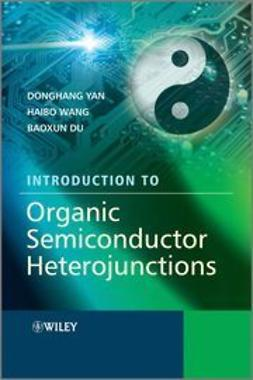 Yan, Donghang - Introduction to Organic Semiconductor Heterojunctions, ebook