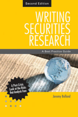 Bolland, Jeremy - Writing Securities Research: A Best Practice Guide, ebook