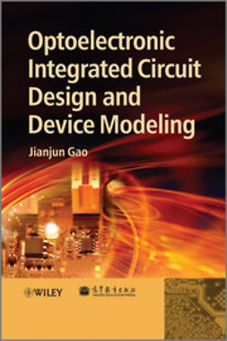 Gao, Jianjun - Optoelectronic Integrated Circuit Design and Device Modeling, ebook