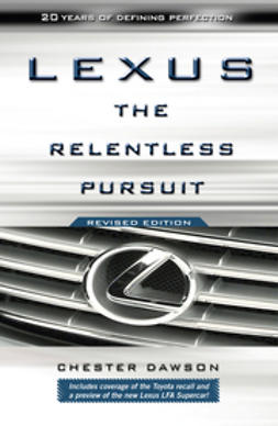 Dawson, Chester - Lexus: The Relentless Pursuit, ebook