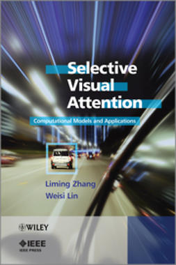 Lin, Weisi - Selective Visual Attention: Computational Models and Applications, ebook