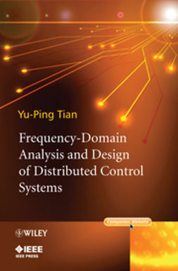 Tian, Yu-Ping - Frequency-Domain Analysis and Design of Distributed Control Systems, ebook