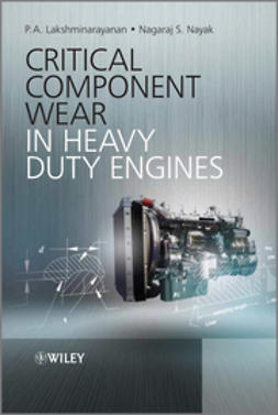 Lakshminarayanan, P. A. - Critical Component Wear in Heavy Duty Engines, ebook