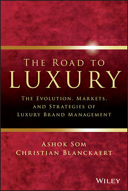 Blanckaert, Christian - The Road to Luxury: The Evolution, Markets, and Strategies of Luxury Brand Management, e-bok
