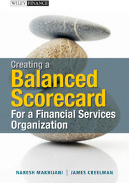 Creelman, James - Creating a Balanced Scorecard for a Financial Services Organization, ebook