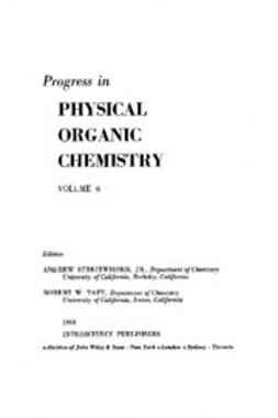 Streitwieser, Andrew - Progress in Physical Organic Chemistry, ebook
