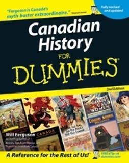 Ferguson, Will - Canadian History for Dummies, e-kirja