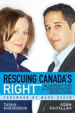 Daifallah, Adam - Rescuing Canada's Right: Blueprint for a Conservative Revolution, ebook