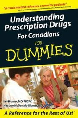 UNKNOWN - Understanding Prescription Drugs For Canadians For Dummies<sup>®</sup>, ebook