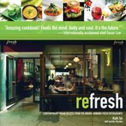 Tal, Ruth - reFresh: Contemporary Vegan Recipes From the Award Winning Fresh Restaurants, ebook