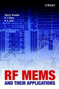 Jose, K. A. - RF MEMS and Their Applications, ebook
