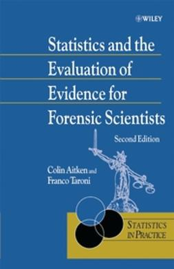 Aitken, C. G. G. - Statistics and the Evaluation of Evidence for Forensic Scientists, ebook
