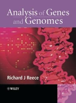 Reece, Richard J. - Analysis of Genes and Genomes, e-kirja