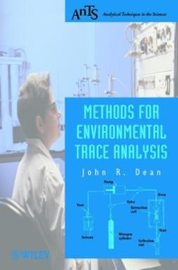 Dean, John R. - Methods for Environmental Trace Analysis, e-bok