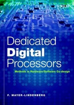 Mayer-Lindenberg, F. - Dedicated Digital Processors: Methods in Hardware/Software Co-Design, e-bok