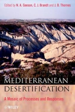 Brandt, C. J. - Mediterranean Desertification: A Mosaic of Processes and Responses, ebook