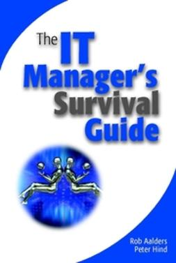 Aalders, Rob - The IT Manager's Survival Guide, ebook