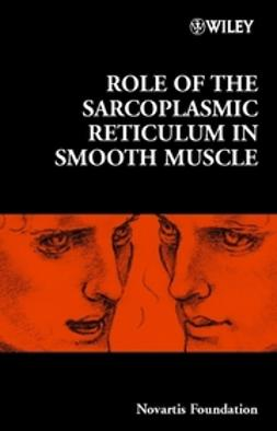 Foundation, Novartis - Role of the Sarcoplasmic Reticulum in Smooth Muscle, ebook