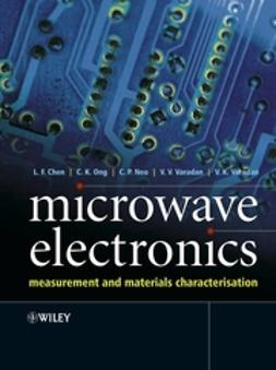 Chen, L. F. - Microwave Electronics: Measurement and Materials Characterization, ebook