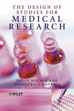 Campbell, Michael J. - The Design of Studies for Medical Research, ebook